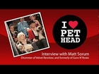Rock Star Matt Sorum of Velvet Revolver Loves Pet Head