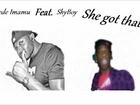 Dede Imamu feat ShyBoy-She got that