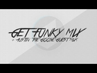 Get Funky Mix & Austin The Goose Guest Mix