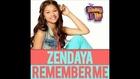 Zendaya - Remember Me ( From Shake It Up)